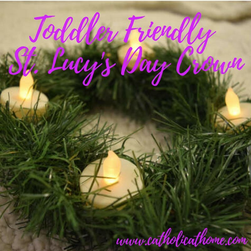 Diy St Lucys Day Crown Easy And Toddler Friendly Catholic At Home